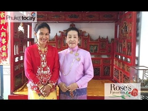 Rose's Favorites -  Phuket's living history at the Baba Wedding Festival