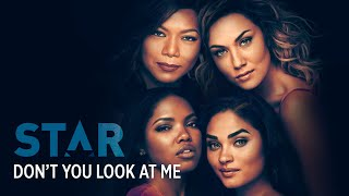 Don't You Look At Me (Full Song) | Season 3 | STAR