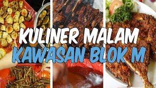 Rekomendasi 7 Kuliner Malam Lezat di Kawasan Blok M Jakarta Selatan