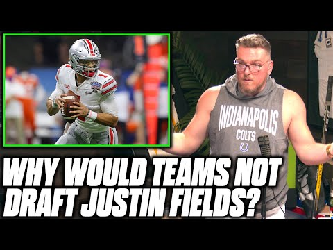 Pat McAfee Learns Why Teams May Not Like Justin Fields In The NFL Draft