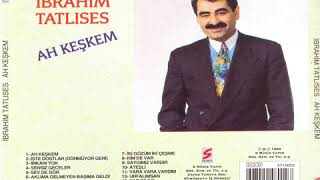 Ibrahim Tatlises Ah Keskem  Album 92 Rh