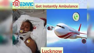 Get Air Ambulance Service in Allahabad and Lucknow by Medivic Aviation