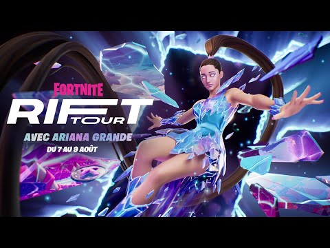 Fortnite: Battle Royale : Bande-annonce du Rift Tour avec Ariana Grande