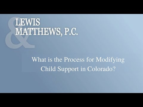 What is the Process for Modifying Child Support in Colorado?