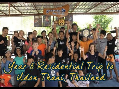 Year 6 Residential Trip to Udon Thani, Thailand