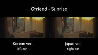 Gfriend - Sunrise (Comparison Full) Korean & Japan version
