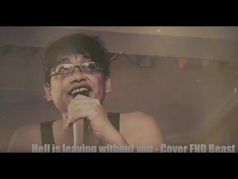 Hell Is Living Without You - Cover FND Beast (Alice Cooper)