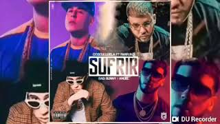 Cosculluela Ft. Farruko, Bad Bunny y Anuel AA - Sufrir (preview Completo)