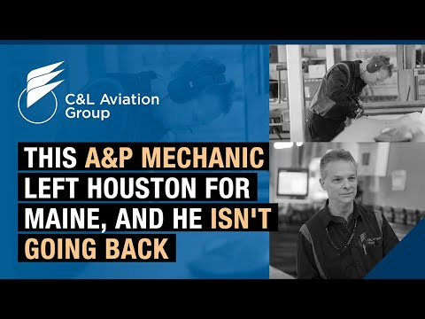 This A&P mechanic left Houston for Maine, and he isn't going back.