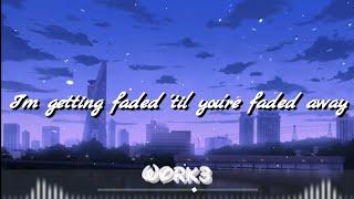 Sweater Beats - Faded away (Feat. Icona Pop) [Lyrics]