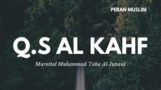 Muhammad Taha Al Junayd - Q.S Al Kahf   Murottal Anak