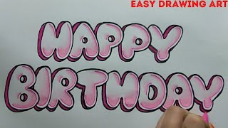 how to write happy birthday in bubble letters || how to make birthday greeting card drawing