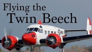 Flying the Twin Beech (Beech 18)