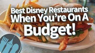 Disney Worlds Best BUDGET Restaurants!
