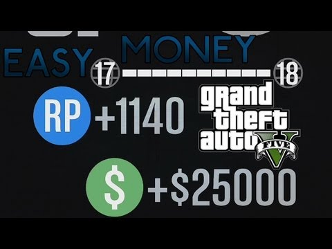 GTA 5 Online – How to make Easy Money, 10K and 25K Mission
