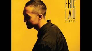 Eric Lau - Examples [Full Album]