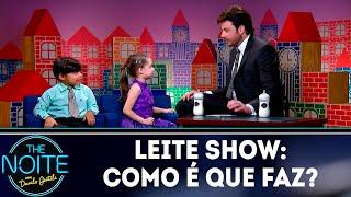 Leite Show: Como é que faz? | The Noite (07/09/18)