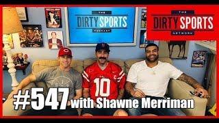 EPISODE 547 with Shawne Merriman