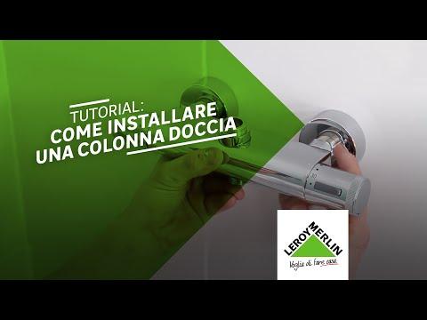 Come installare una colonna doccia - tutorial Leroy Merlin