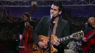 John Mayer - In The Wee Small Hours Of The Morning (Letterman, 11-27-08)
