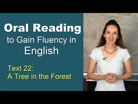 "Oral Reading Fluency 22 - ""A Tree in the Forest"""