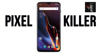 OnePlus 6T: The end of the Pixel?