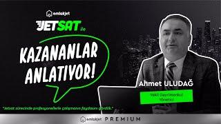 Jetsat'la Kazananlar Anlatıyor - Ahmet Uludağ