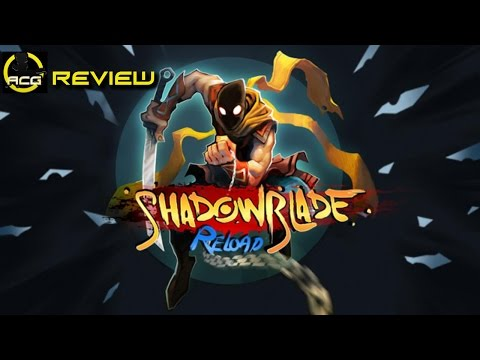 "Shadow Blade Reload Review - ""Buy, Wait for a Sale, Rent, Never Touch It?"" - YouTube video thumbnail"
