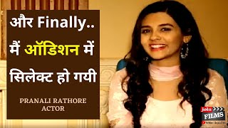 How to get selected in audition | How to be an actor | Pranali Rathod | Virendra Rathore |Joinfilms