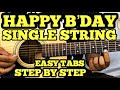 Happy Birthday Guitar Tabs/Lead Lesson | SINGLE STRING | Easy Guitar Song For Beginners | FUXiNO