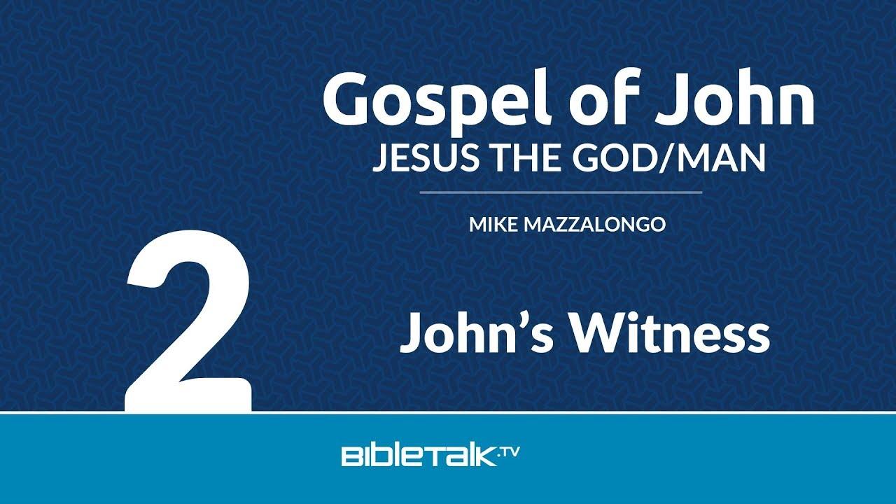 2. John's Witness