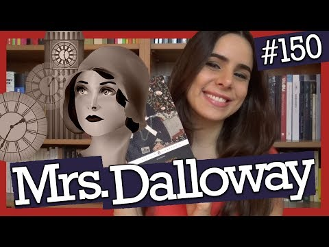 MRS. DALLOWAY, DE VIRGINIA WOOLF (#150)