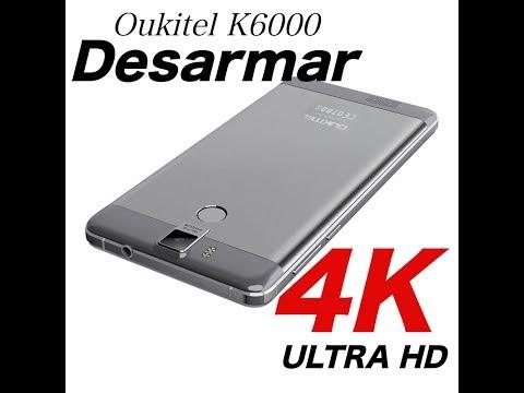 Disassembly Oukitel k6000