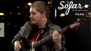 Her's - What Once Was | Sofar London