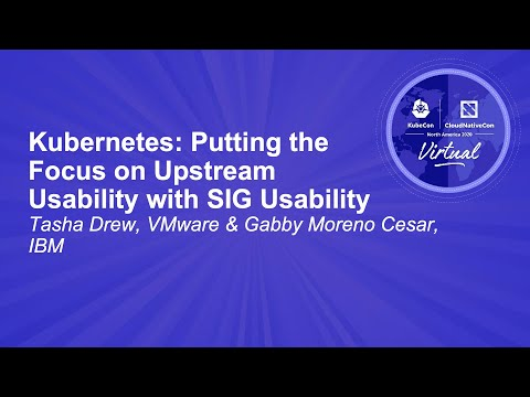 Image thumbnail for talk Kubernetes: Putting the Focus on Upstream Usability with SIG Usability