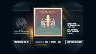 Kraak & Smaak - Just Wanna Be Loved (feat. Joi Cardwell) (Art Of Tones Remix)