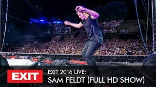 EXIT 2016 | Sam Feldt Live @ mts Dance Arena Full HD Show
