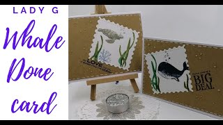 Whale Done 2 easy cards Stampin Up