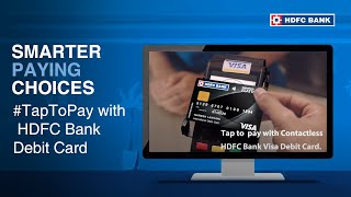 Visa Debit Cards Makes Payments Easy With Just A Tap - HDFC Bank