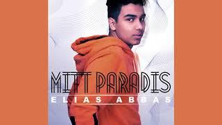 Elias Abbas  - Mitt Paradis (Official Audio)