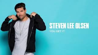 Steven Lee Olsen You Get It