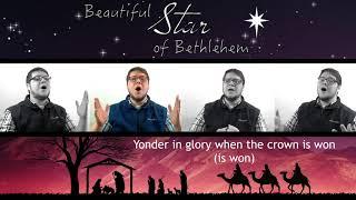 BEAUTIFUL STAR OF BETHLEHEM (A Capella Christmas Gospel Song)