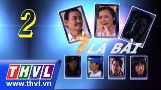 THVL | Bảy lá bài - Tập 2