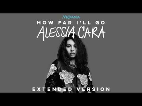Alessia Cara - How Far I'll Go (Extended Version) (OST Moana)