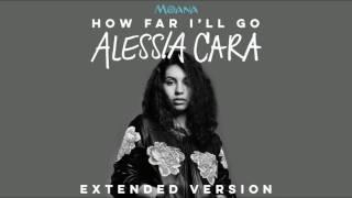 Alessia Cara   How Far I'll Go (Extended Version) (OST Moana)