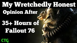 I've Played Over 35 Hours of Fallout 76...  (Not 'Near Perfect')
