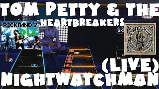 Tom Petty and the Heartbreakers - Nightwatchman (Live) - Rock Band 2 DLC Full Band (Jan 19th, 2010)