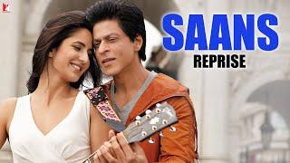 Saans - Reprise Version | Jab Tak Hai Jaan | Shah   - YouTube