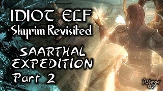 Skyrim Revisited - 088 - Saarthal Expedition - Part 2