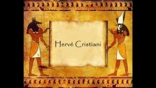 Le Pharaon De Herve Cristiani  (avec Texte)